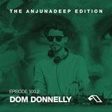 The Anjunadeep Edition 100 (Part Two) with Dom Donnelly - Live From London