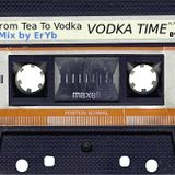 "EryB Mixtape - ""VODKA TIME MIX"" /deep and minimal edit"