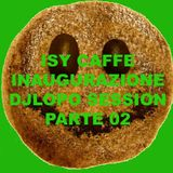 ISY CAFFE DjLopo session parte 02- 30.03.2014