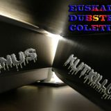 LINUS KUTXILLUS (EUSKAL DUBSTEP COLECTIVE) PRESENT D&B-DUBSTEP AND ELECTRONICA SESSION
