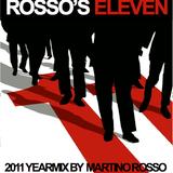 Martino Rosso - Rosso's Eleven (2011 Yearmix)