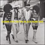 """R&B OLD SCHOOL - """"Gimme Five on the Black Hand Side"""""""