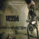 Rebels Of The Techno-Dark@System Podcast 16