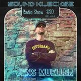Sound Kleckse Radio Show 0318 - Jens Mueller - 20418 week 49