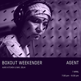 AGENT Live @ Boxout Weekender [07-04-2018]
