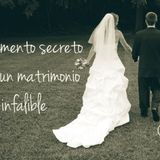 El elemento secreto para un matrimonio infalible parte 1