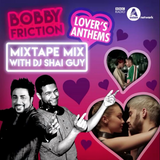 The Mixtape Series 6 | Lover's Anthems | BBC Asian Network | Bobby Friction | February 2017