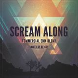 Scream Along: commercial EDM blend mixed by DJ Ice!