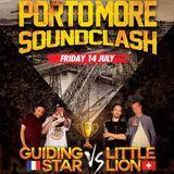 Guiding Star (Fr.) Vs. Little Lion Sound (Ch.) Portmore Soundclash 07/17