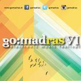 Go:Madras 6 After-Hours LIVE