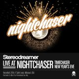 Live at Nightchaser • Timechaser • New Year's Eve/Day 2014/2015