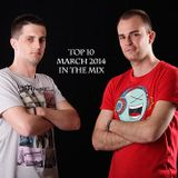 Marco B & Bojan B [Grotto DJs] - Top 10 March 2014 In The Mix