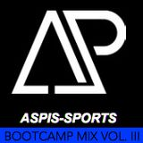 ASPIS Bootcamp MIX Vol. III