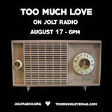 Too Much Love on Jolt Radio Ft. Bootblacks