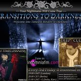 Deep Cult - Transitions to Darkness 003 [20 April 2012] on InsomniaFm