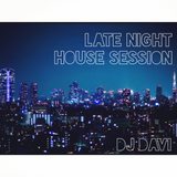 Late Night House Session