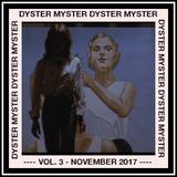 Dyster Myster Vol. 3 - November 2017