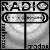 Unorthodox Paradox Radio with Sir Real & Grindi - Imperturbable confabulation (19/08/2018)