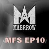 Maerrow - MFS EP10