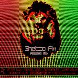 Ghetto Fix - Red Reggae Mix