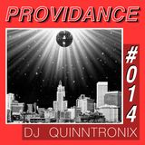 DJ QUINNTRONIX - PROVIDANCE #014