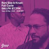 SWU FM - Roni Size & DJ Krust present Full Cycle - May 03