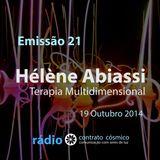 Emissão 21 - Hélène Abiassi sobre Terapia Multidimensional // Rádio Contrato Cósmico