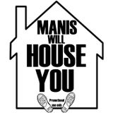 Manis will HOUSE YOU 2011