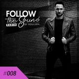 Follow The Sound #008