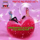 Pintig Ng Puso Vol. 1 ~ GingerSweet & CRAM Co-L♥ve