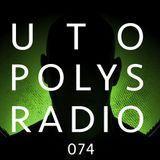 Utopolys Radio 074 - Uto Karem Live from R33, Barcelona (ES)