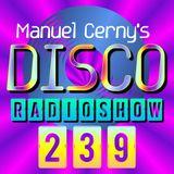 Manuel Cerny's DISCO Radioshow (239) - Hola FM Radio Fuerteventura