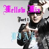 Mellow Mix Part1