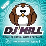 Dj Hill Smash Yo House Vol.3 Electro Pop Salad 2012 (clean)
