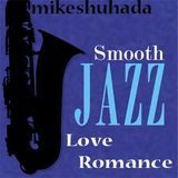 Smooth Jazz Love Romance...:)