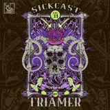 Sickcast Vol. 31 by TriaMer