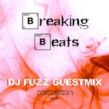 Breaking Beats - DJ Fuzz Guestmix