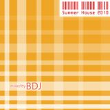 BDJ - Summer House 2010 (mix)