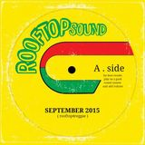REGGAE from THE ROOFTOP * SEPT 2015 * FREE DOWNLOAD ON SOUNDCLOUD