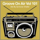 Groove On Air Vol 101