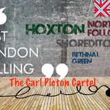 East London Calling presents The Carl Picton Cartel(minus the rhythm section)