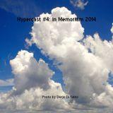 Hypercast #4: In Memoriam 2014
