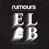 El - B w/ Rumours - Halloween Special