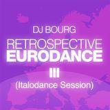Rétrospective Eurodance III (Italodance Session)