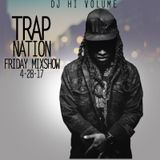 Trap Nation Friday Mix 4-28-17