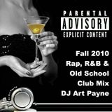 DJ Art Payne 2010 Fall Urban Demo Mix (R&B, Rap, Old School & more...)