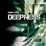 L.J MASTER - DEEPNESS (March 2014)