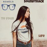 Soundtrack to your Life - ♠ Boydlo ♠