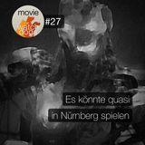 MW#27 - Es könnte quasi in Nürnberg spielen