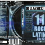 "The Classic Project 11 ""Rock Latino 80's 90's"""